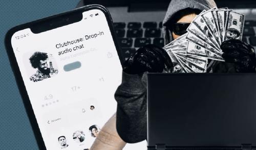 Соцсеть Clubhouse может спровоцировать новую волну мошенничеств